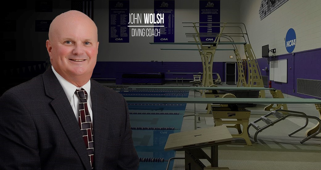 Women's Swimming and Diving: John Wolsh Named JMU Diving Coach