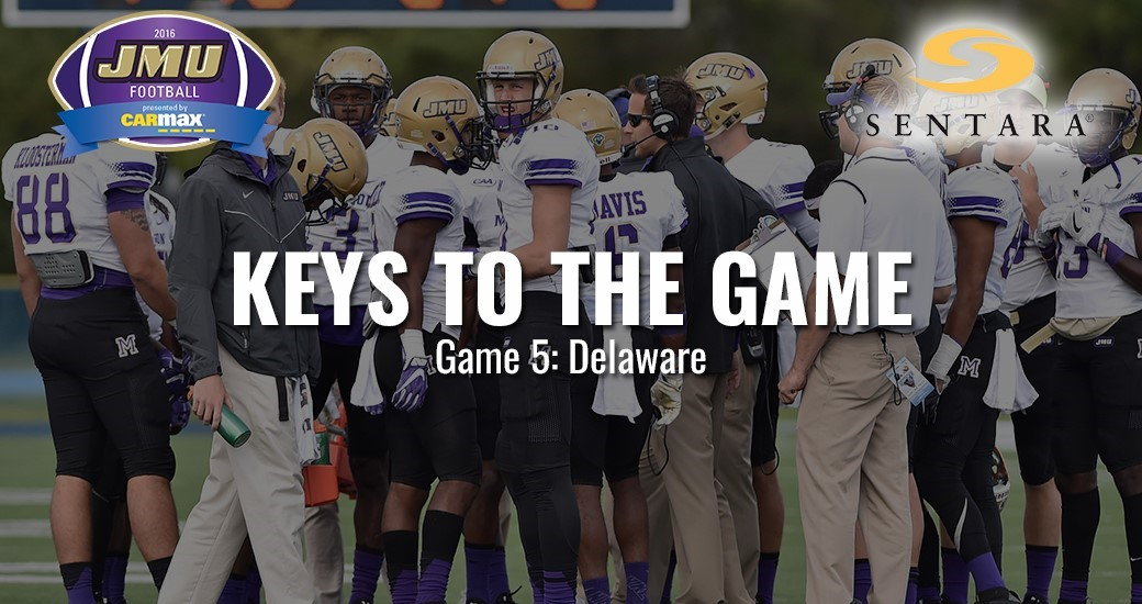 Football: Keys to the Game: JMU vs. Delaware