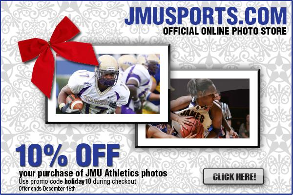 Holiday Discount in the JMUSports com Photo Store - James
