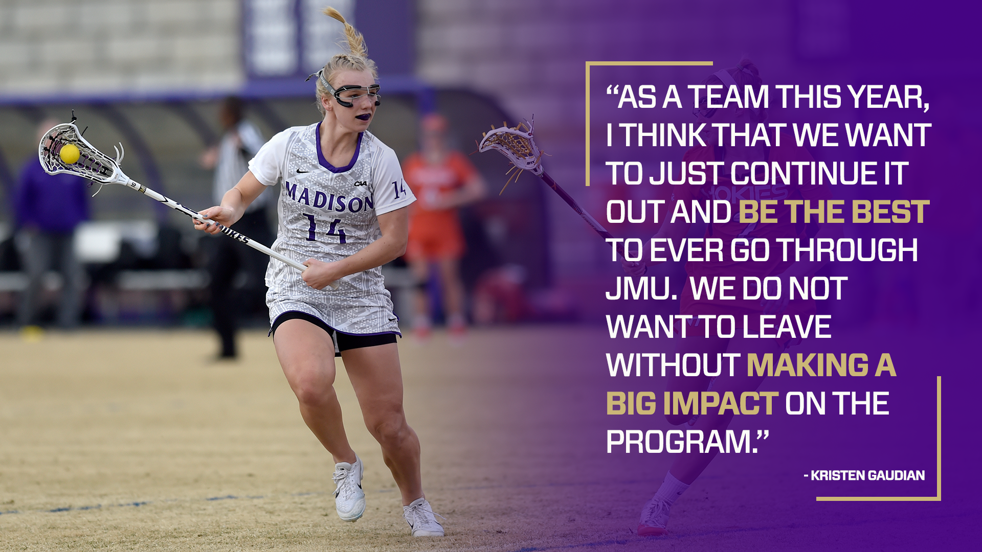 We Dont Have To Leave Madison And Go >> Feature Gaudian Goes Beyond Goals James Madison University Athletics
